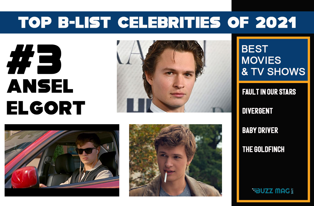 Top B list celebrities of 2021. Ansel Elgort is the #3 Top B list celebrity you didn't know about